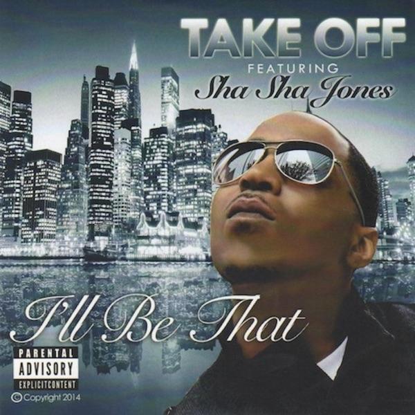 I'll Be That (feat. Sha Sha Jones) - Single