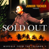 Sold Out - Junior Tucker