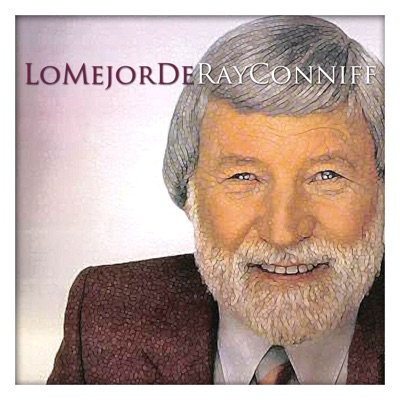 Lo Mejor de Ray Conniff - Ray Conniff