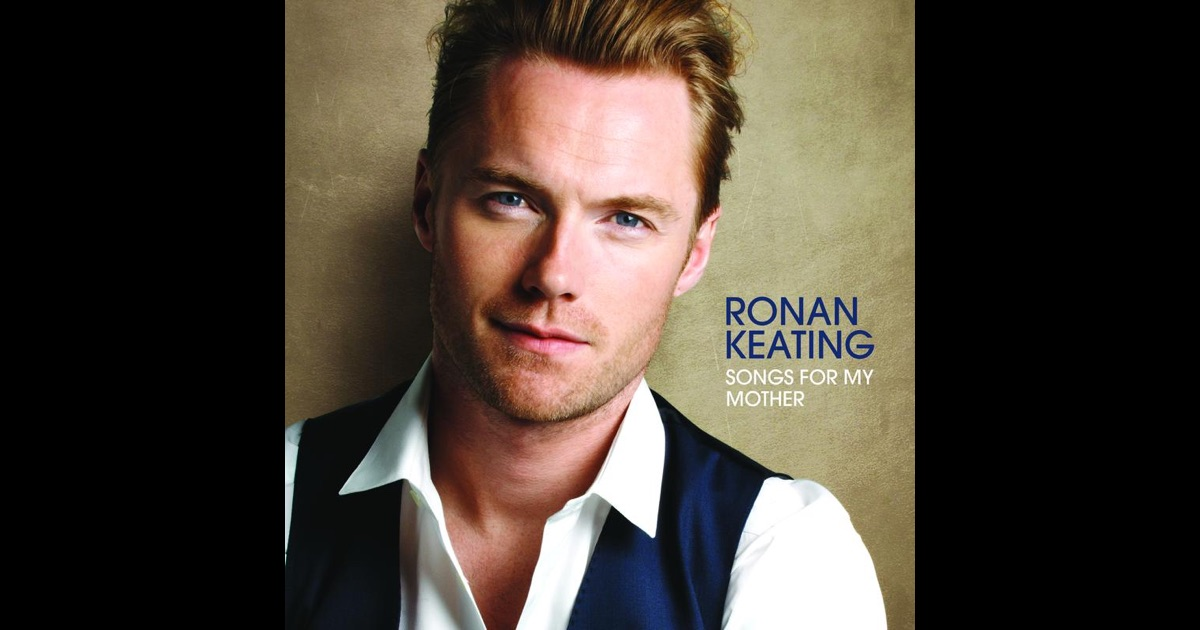 songs for my mother by ronan keating on apple music