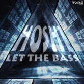 Let the Bass - Single