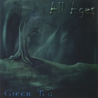 All Ages by Green Tea on Apple Music
