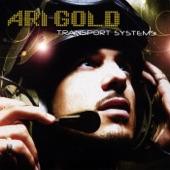 Ari Gold - Transport Me