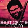 Best of Me Pritam