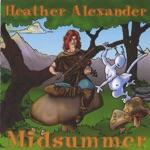 Heather Alexander - Midsummer