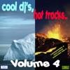 Cool DJ's, Hot Tracks, Vol. 4