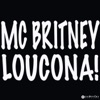 Loucona - Single, Mc Britney