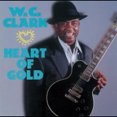 W.C. Clark - I Want To Shout About It