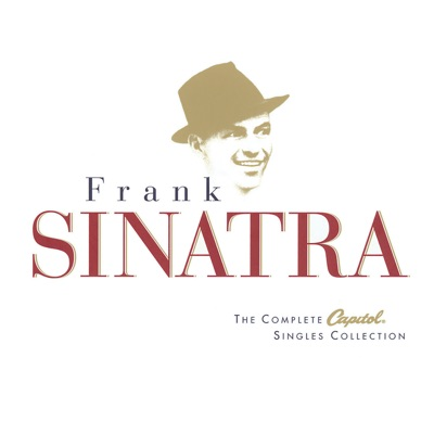 The Complete Capitol Singles Collection - Frank Sinatra