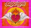 Sugarland - Love On the Inside Album