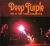 MK III: The Final Concerts (Live), Deep Purple