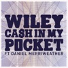 Cash In My Pocket (feat. Daniel Merriweather) - Single, Wiley