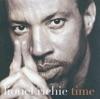 Time, Lionel Richie