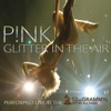 Glitter In the Air (Live At the 52nd Annual Grammy Awards) - Single