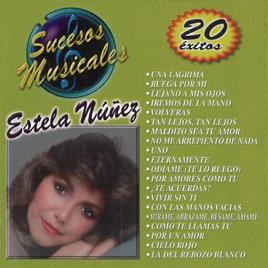 Estela Nuñez Mirame Abrazame Besame Amame - Tu Sigues Siendo El Mismo