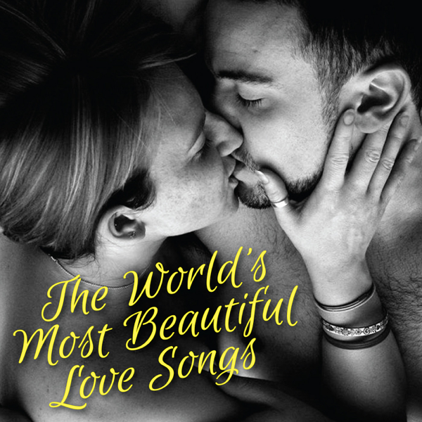 The World's Most Beautiful Love Songs PMC All-Stars