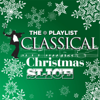 The Playlist: Classical Christmas Slice - Various Artists