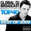 Global DJ Broadcast Top 40: Markus Schulz (Best of 2009)