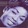 If You Could See Me Now, Sarah Vaughan