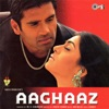 Aaghaaz (Original Motion Picture Soundtrack)