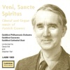 Veni, Sancte Spiritus - Choral and Organ Music of Patrick Gowers, David Hill, Guildford Philharmonic Orchestra & Stephen Farr