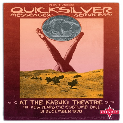 At the Kabuki Theatre (The New Year's Eve Costume Ball, 31 December 1970) [Live] - Quicksilver Messenger Service