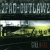 2Pac & Outlawz - Secretz of War