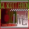Live!, Gil Scott-Heron