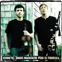 Pìob is Fidheall by Kenneth & Angus MacKenzie on Apple Music