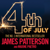 4th of July: The Women's Murder Club, Book 4 (Unabridged) - James Patterson & Maxine Paetro