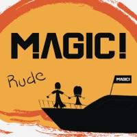 Rude (Arcando, Oddcube rmx) - MAGIC!