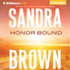 Sandra Brown - Honor Bound (Unabridged)  artwork