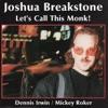 Monk's Dream - Joshua Breakstone