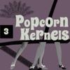 Popcorn Kernels 3