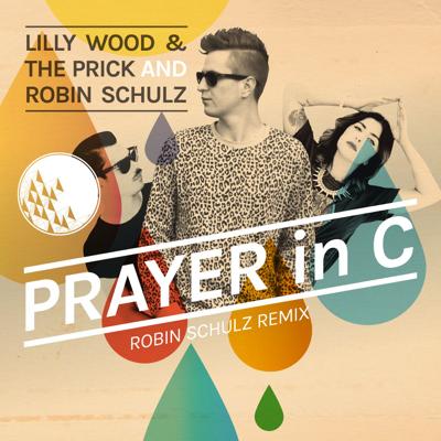 Prayer In C (Robin Schulz Radio Edit) - Lilly Wood & The