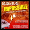Mission Impossible The Disavowed Mixes Lalo Schifrin EP