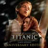 Titanic (Music from the Motion Picture) [Anniversary Edition]