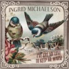 I've Got My Love to Keep Me Warm - Single, Ingrid Michaelson