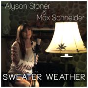 Sweater Weather - Alyson Stoner & Max Schneider - Alyson Stoner & Max Schneider