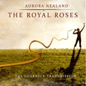 Aurora Nealand & The Royal Roses - Ferry Man