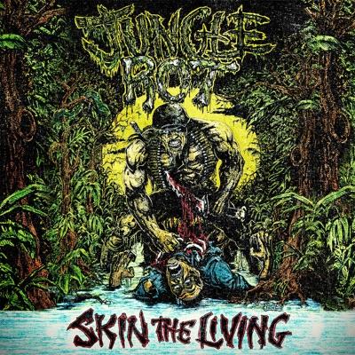 Skin the Living - Jungle Rot