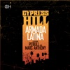 Armada Latina (feat. Pitbull & Marc Anthony) - Single, Cypress Hill