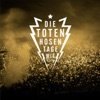 Start:01:32 - Die Toten Hosen - Tage Wie Diese
