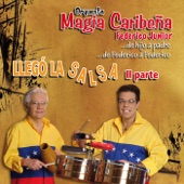 Orquesta Magia Caribeña (Federico Junior) - No Le Digan