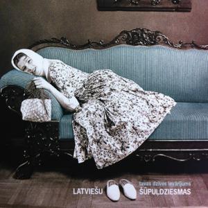 Various Artists - Latviešu Šūpuļdziesmas - Tavas dzīves ievārījums.