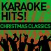 Karaoke Hits!: Christmas Classics - ProSound Karaoke Band