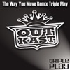 Triple Play: The Way You Move - EP, Outkast
