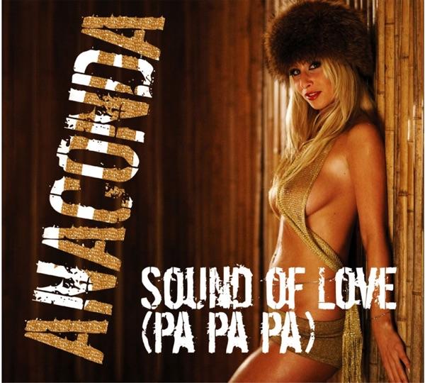 Anaconda - Sound Of Love