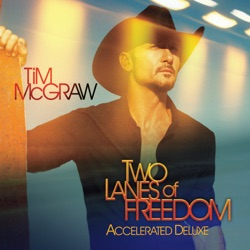 View album Two Lanes of Freedom (Accelerated Deluxe)