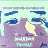 Belief Beyond Boundaries, Brandon Thomas